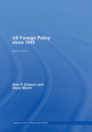 US foreign policy: Evolution, formulation and execution