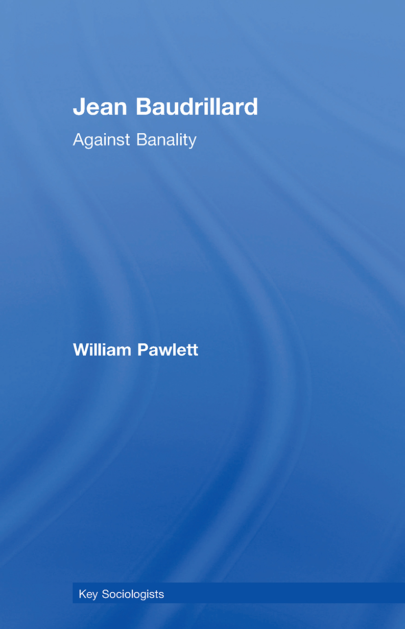 Jean Baudrillard: Against Banality, 1st Edition (Paperback) book cover