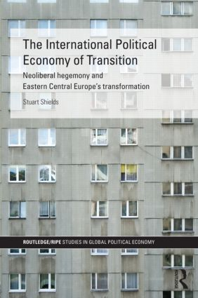 The International Political Economy of Transition (Hardback) book cover