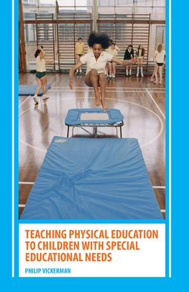 Teaching Physical Education to Children with Special Educational Needs: 1st Edition (Paperback) book cover