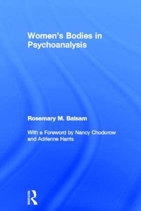 Women's Bodies in Psychoanalysis: 1st Edition (Hardback) book cover