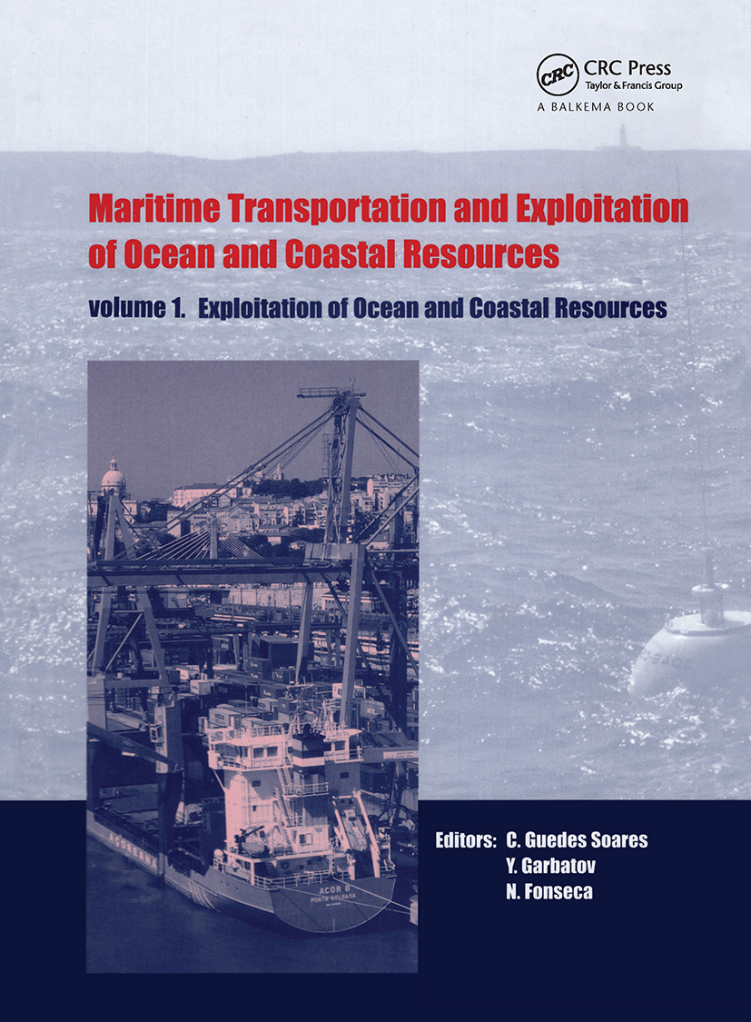 Maritime Transportation and Exploitation of Ocean and Coastal Resources, Two Volume Set: Proceedings of the 11th International Congress of the International Maritime Association of the Mediterranean, Lisbon, Portugal, 26-30 September 2005, 1st Edition (Pack) book cover