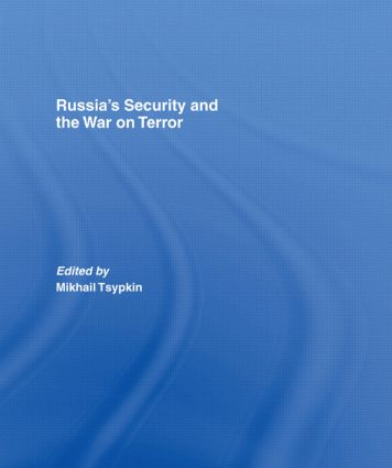 Russia's Security and the War on Terror: 1st Edition (Hardback) book cover