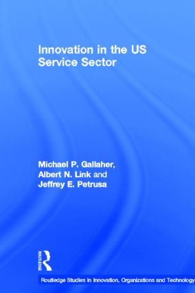 Innovation in the U.S. Service Sector (Hardback) book cover