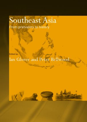 Southeast Asia: From Prehistory to History (Paperback) book cover