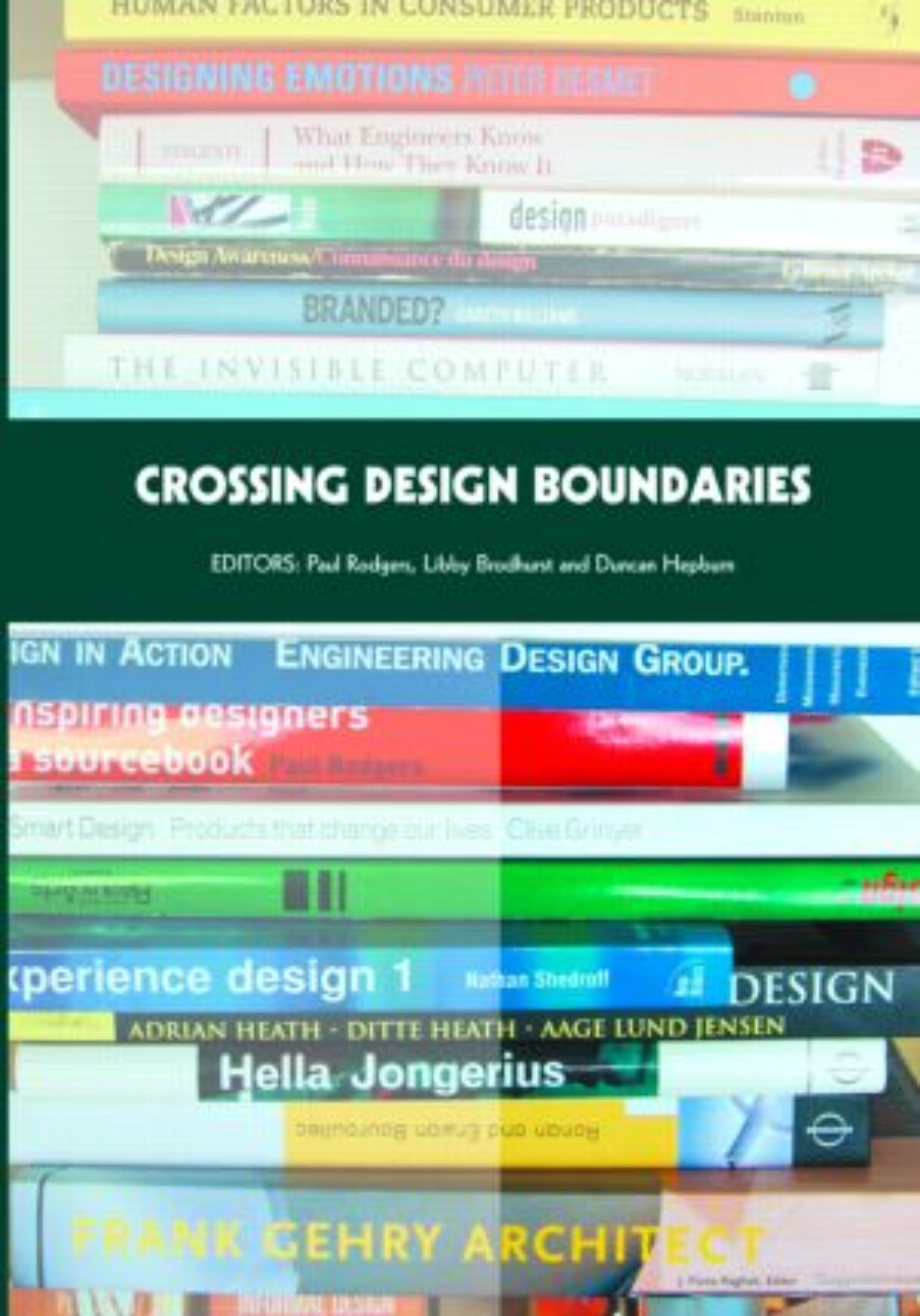 Crossing Design Boundaries: Proceedings of the 3rd Engineering & Product Design Education International Conference, 15-16 September 2005, Edinburgh, UK book cover