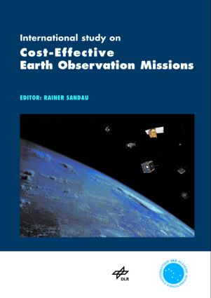 International Study on Cost-Effective Earth Observation Missions: 1st Edition (Hardback) book cover