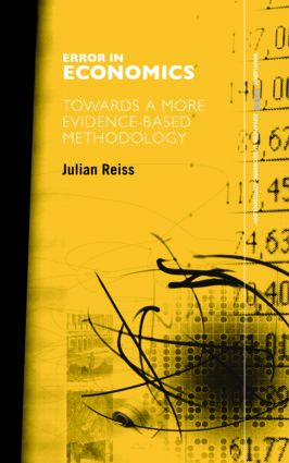 Error in Economics: Towards a More Evidence–Based Methodology book cover