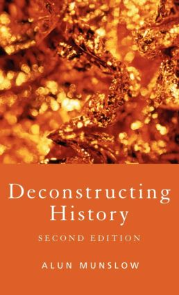 Deconstructing History: 2nd Edition (Hardback) book cover