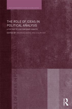 The Role of Ideas in Political Analysis: A Portrait of Contemporary Debates book cover