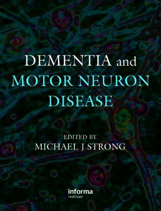 Dementia and Motor Neuron Disease: 1st Edition (Hardback) book cover