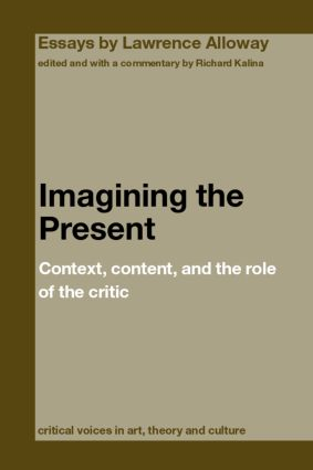 Imagining the Present: Context, Content, and the Role of the Critic (Paperback) book cover