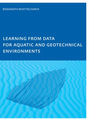 Learning from Data for Aquatic and Geotechnical Environments