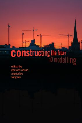 Constructing the Future: nD Modelling (Hardback) book cover