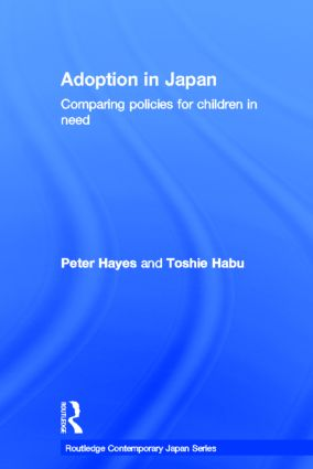 Adoption in Japan: Comparing Policies for Children in Need book cover