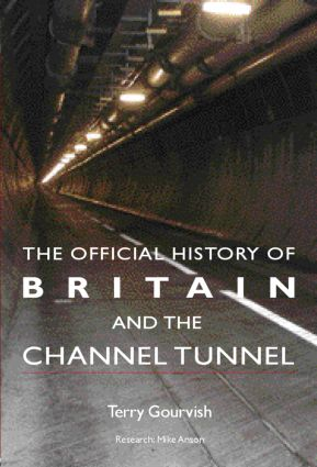 The Official History of Britain and the Channel Tunnel book cover