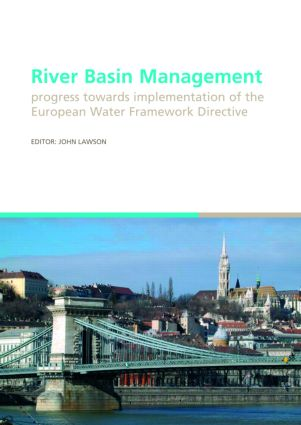 River Basin Management: Progress Towards Implementation of the European Water Framework Directive, 1st Edition (Hardback) book cover