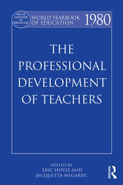 World Yearbook of Education 1980: The Professional Development of Teachers book cover
