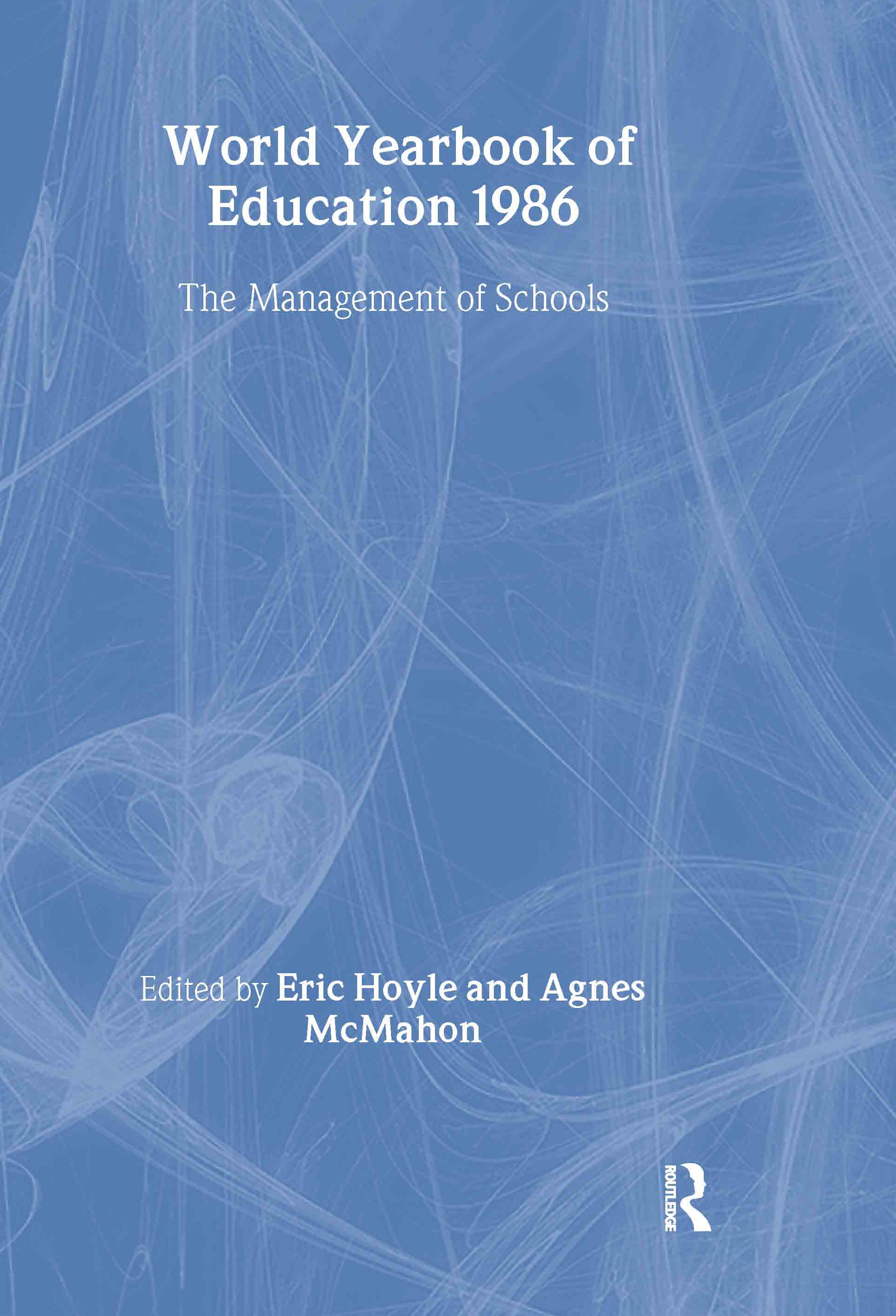 World Yearbook of Education 1986: The Management of Schools book cover