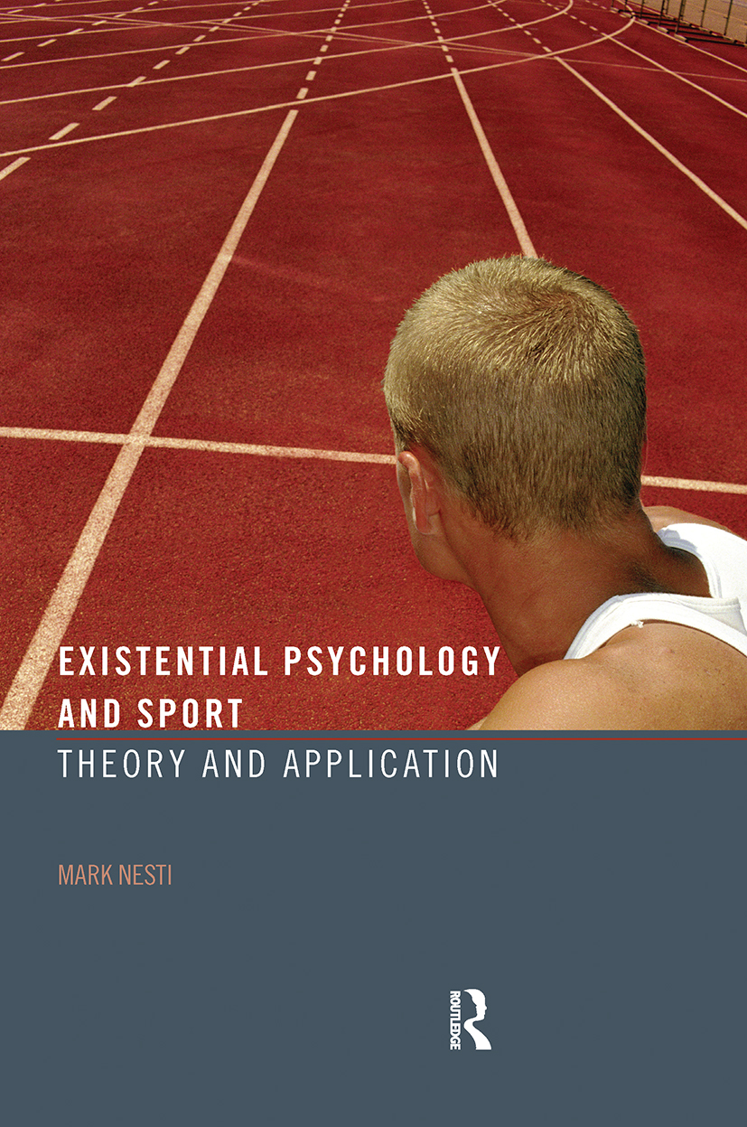 Existential Psychology and Sport: Theory and Application (Hardback) book cover