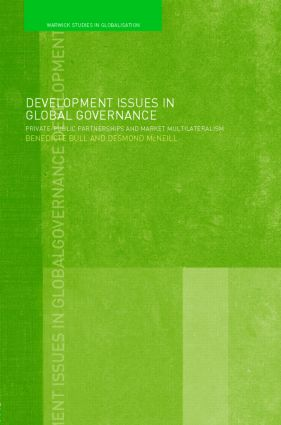 Development Issues in Global Governance: Public-Private Partnerships and Market Multilateralism (Paperback) book cover