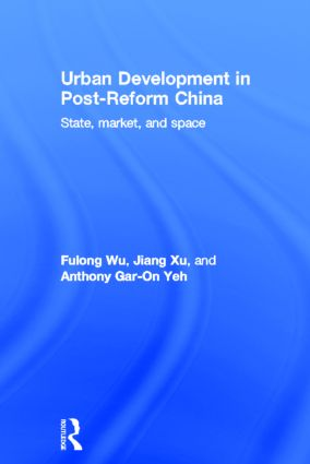Urban Development in Post-Reform China: State, Market, and Space (Hardback) book cover