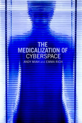 The Medicalization of Cyberspace (Paperback) book cover