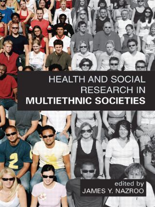 Health and Social Research in Multiethnic Societies: 1st Edition (Paperback) book cover