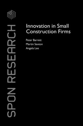 Innovation in Small Construction Firms (Hardback) book cover
