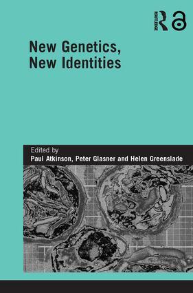 New Genetics, New Identities (Hardback) book cover