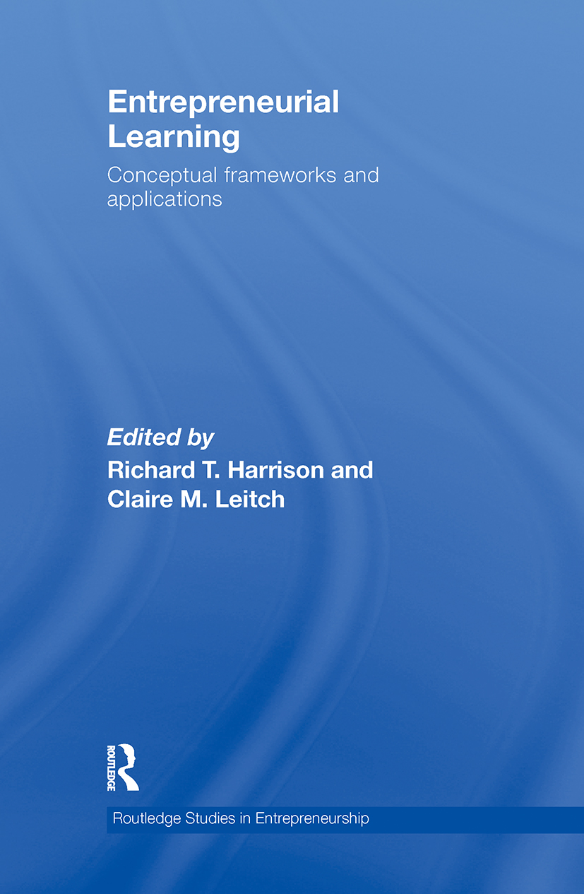 Entrepreneurial Learning: Conceptual Frameworks and Applications, 1st Edition (Hardback) book cover