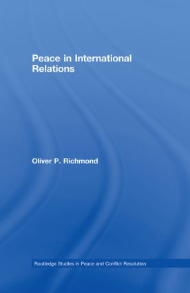 Peace in International Relations: 1st Edition (Hardback) book cover