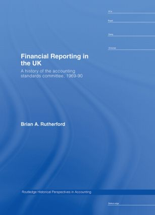 Financial Reporting in the UK: A History of the Accounting Standards Committee, 1969-1990 (Hardback) book cover