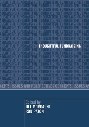 Thoughtful Fundraising: Concepts, Issues and Perspectives, 1st Edition (Paperback) book cover