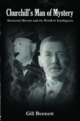 Churchill's Man of Mystery: Desmond Morton and the World of Intelligence book cover