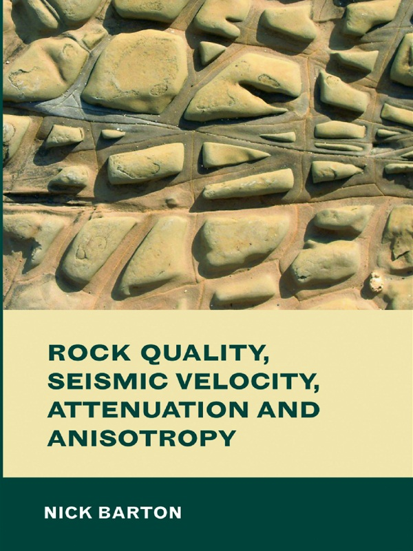 Rock Quality, Seismic Velocity, Attenuation and Anisotropy: 1st Edition (Hardback) book cover