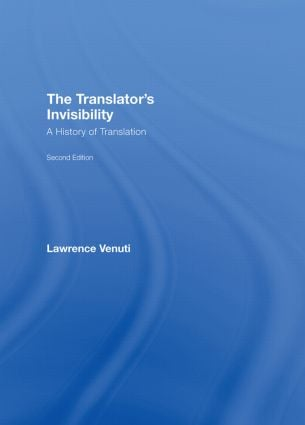 The Translator's Invisibility: A History of Translation, 2nd Edition (Hardback) book cover