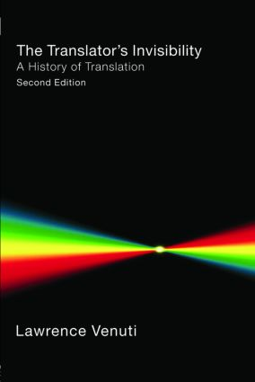 The Translator's Invisibility: A History of Translation, 2nd Edition (Paperback) book cover