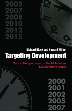 Targeting Development: Critical Perspectives on the Millennium Development Goals (Paperback) book cover