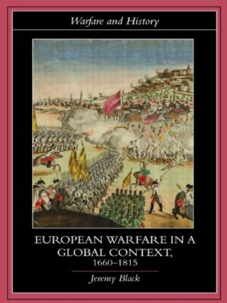 European Warfare in a Global Context, 1660–1815 (Paperback) book cover