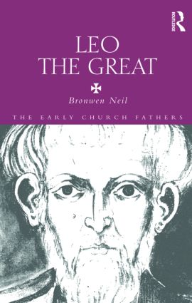 Leo the Great: 1st Edition (Paperback) book cover