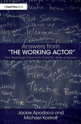Answers from The Working Actor: Two Backstage Columnists Share Ten Years of Advice book cover