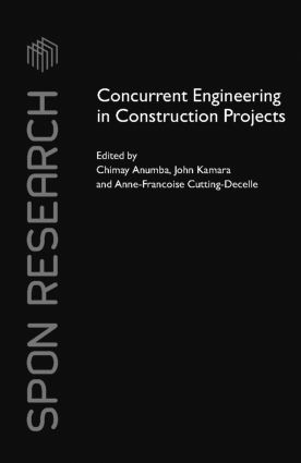 Concurrent Engineering in Construction Projects (Hardback) book cover