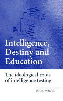 Intelligence, Destiny and Education