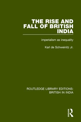 The Rise and Fall of British India: Imperialism as Inequality book cover