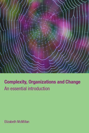 Complexity, Organizations and Change (Hardback) book cover