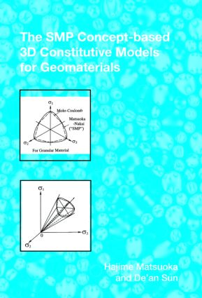 The SMP Concept-Based 3D Constitutive Models for Geomaterials: 1st Edition (Hardback) book cover