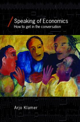 Speaking of Economics: How to Get in the Conversation book cover
