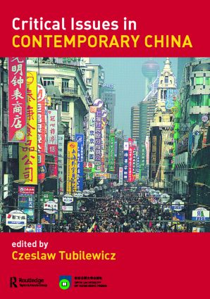 Critical Issues in Contemporary China (Paperback) book cover