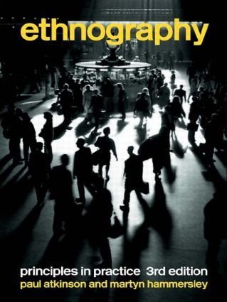 Ethnography: Principles in Practice, 3rd Edition (Paperback) book cover